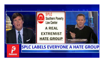 SPLC Tag Teamed By Tucker and Greg Gutfeld!  SPLC is the Hate Group!