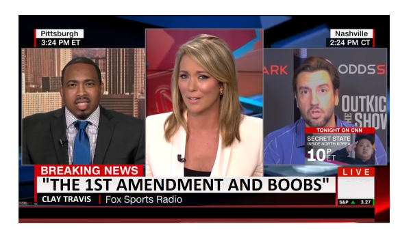 """The 1st Amend. And Boobs"" CNN Has on Air Meltdown Because Clay Travis Said Boobs!"