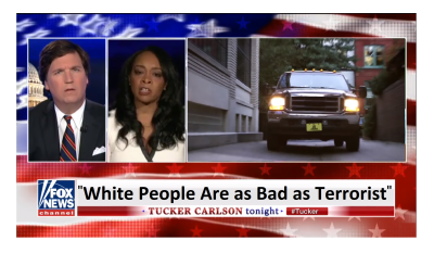 "Tucker Shuts Down Liberal Who Says, ""White People Are as Bad as Terrorist"""
