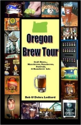 Oregon Brew Tour:  Craft Beers...Microbrews, Nanobrews, Festivals, & Homebrew Info