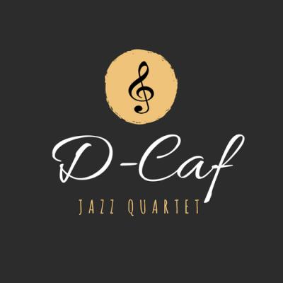 """""""D-Caf Jazz Quartet"""""""