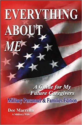 Everything About ME for Military Personnel and Families: A Guide for My Future Caregivers