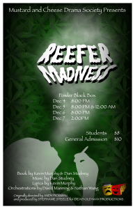 Reefer Madness Opens Thursday!