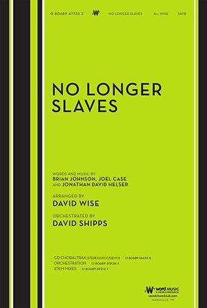 No Longer Slaves