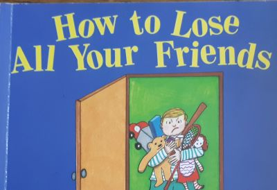 Book recommendations for kids - How to Lose All Your Friends.