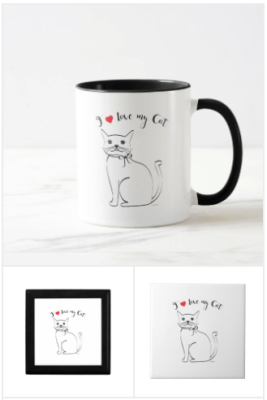 I love my cat t-shirts, cat posters, cat coffee mugs, cat themed gifts
