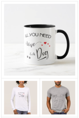 I love my dog customizable cute, dog themed gifts,cool clothing, doggie coffee mugs, dog pillows