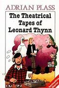 The Theatrical Tapes of Leonard Thynn and The Sacred Diary of Adrian Plass, Christian Speaker, Aged