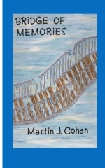 Bridge of Memories by Martin Cohen