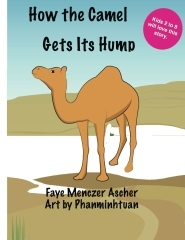 How the Camel Gets its Hump by Faye Menczer Ascher