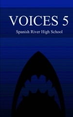 Voices 5 - Spanish River High School Creative Writing