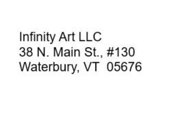 Snippit showing the new address for Infinity Art LLC at 38 N. Main St. #130 Waterbury VT 05676