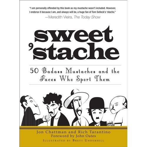 Sweet 'Stache by Jon Chattman & Rich Tarantino