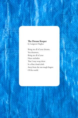 """The Dream Keeper"""