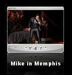 Mike in Memphis