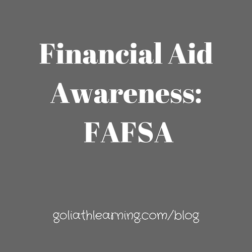 Financial Aid Awareness- Pt. 1-- FAFSA