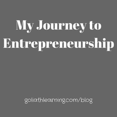 My Journey to Entrepreneurship:  My Personal Story