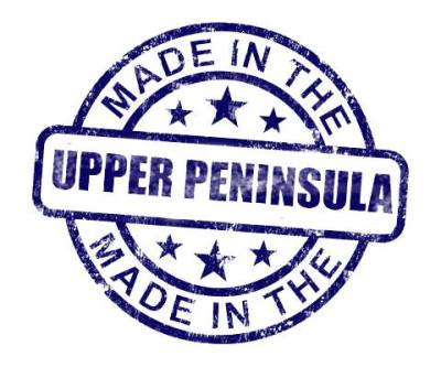 Made in the U.P for the U.P.