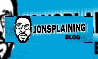 JONSPLAINING BLOG