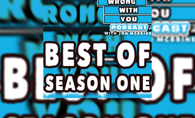 WHAT'S WRONG WITH YOU PODCAST