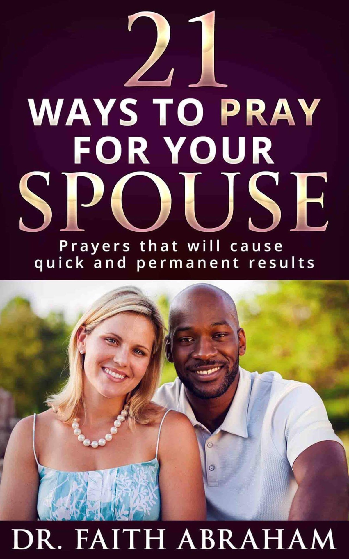 21 ways to pray for your spouse