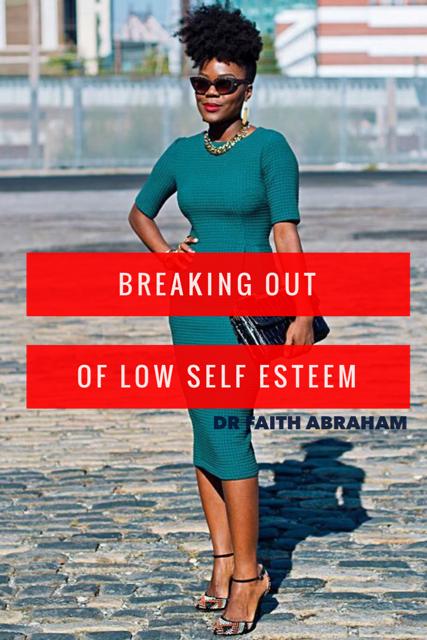 Breaking Out of Low Self Esteem