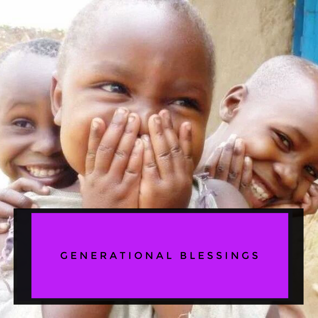 Receiving generational blessings