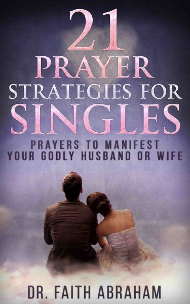 21 prayer strategies for singles