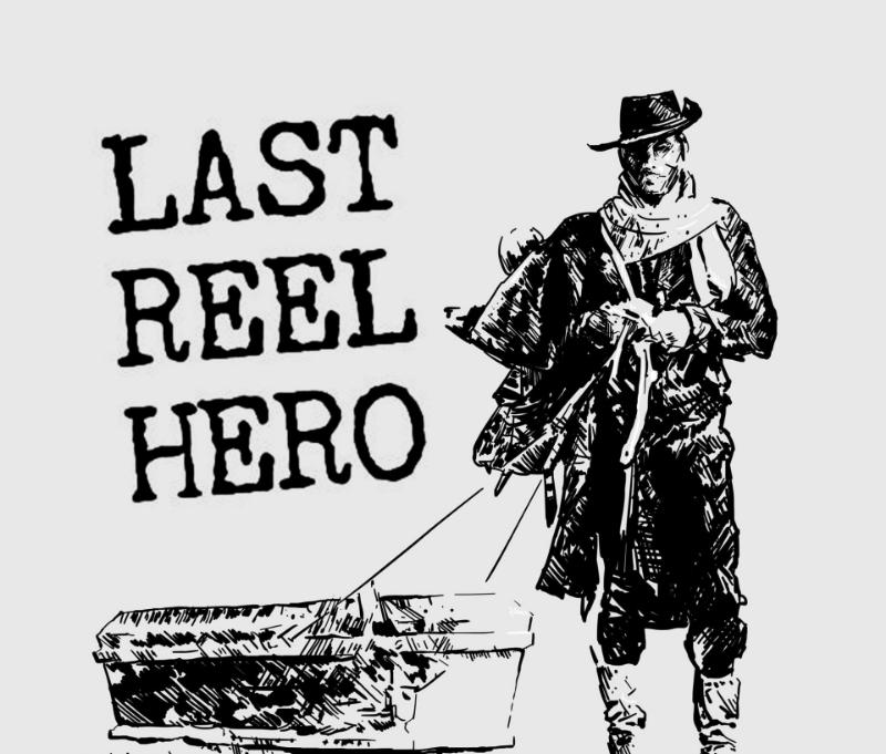 Last Reel Hero - (S/T)