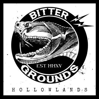 Bitter Grounds- Hollowlands, 2016