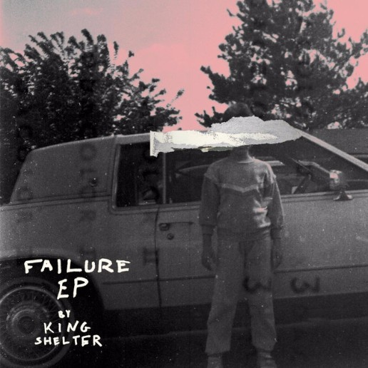 ​King Shelter - Failure EP