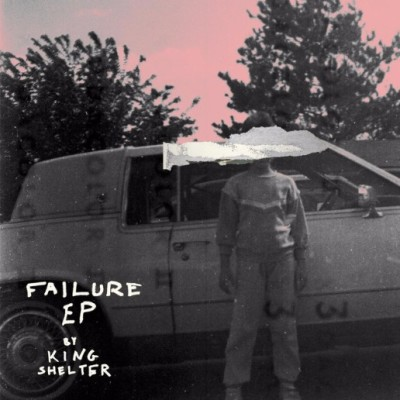 King Shelter - Failure EP