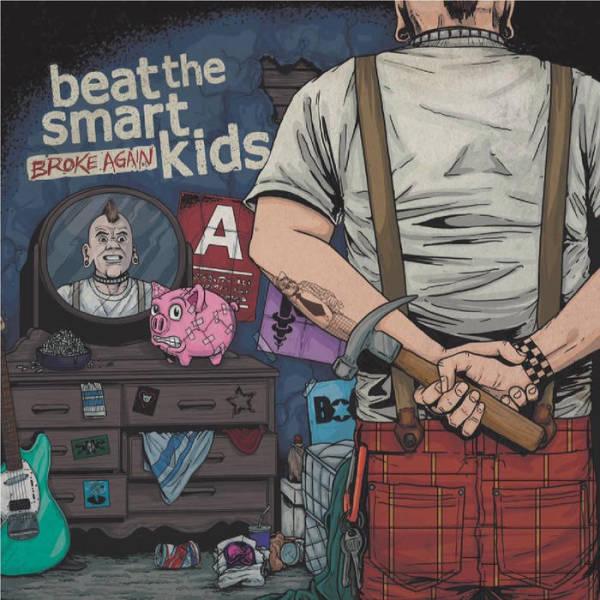 Beat The Smart Kids - Broke Again