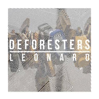 DEFORESTERS - Leonard