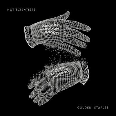 Not Scientists - Golden Staples
