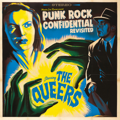 The Queers - Punk Rock Confidential (Revisited) (LP)