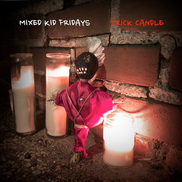 """Mixed Kid Fridays - """"Trick Candle"""""""