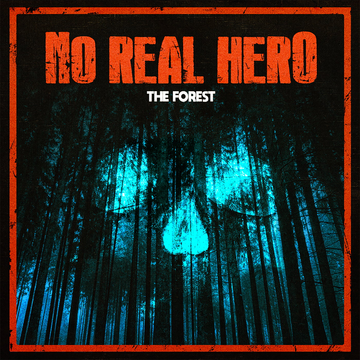 No-Real-Hero---The-Forest