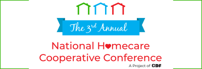 3rd annual National Homecare Cooperative Conference