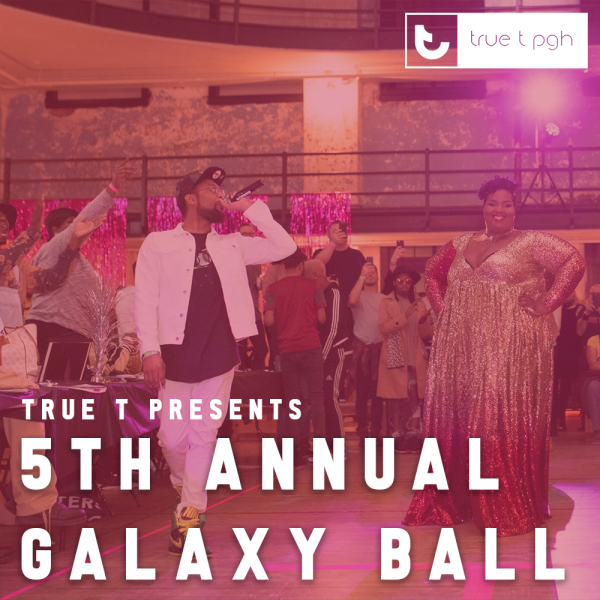The 5th Annual Galaxy Ball invades Pittsburgh's Southside!