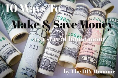 10 Ways To Make & Save Money