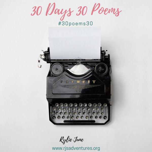 30 Days 30 Poems