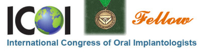 Fellow, International Congress of Oral Implantologists