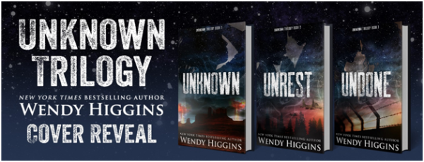 UNKNOWN Trilogy by Wendy Higgins COVER REVEAL