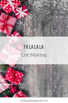 Fa la la la list making!