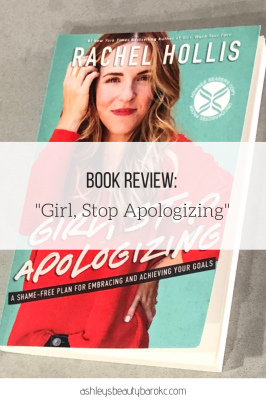 "Book Review: ""Girl, Stop Apologizing"""