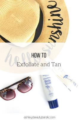 How to Exfoliate & Tan
