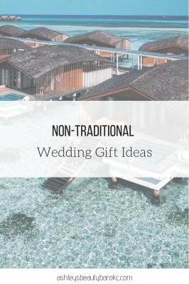 Non-traditional Wedding Gift Ideas