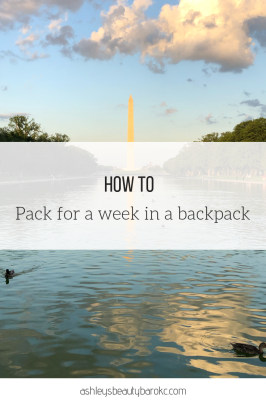 How to pack for a week in a backpack
