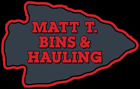 Dumpster Rentals at Matt T. Bins & Hauling